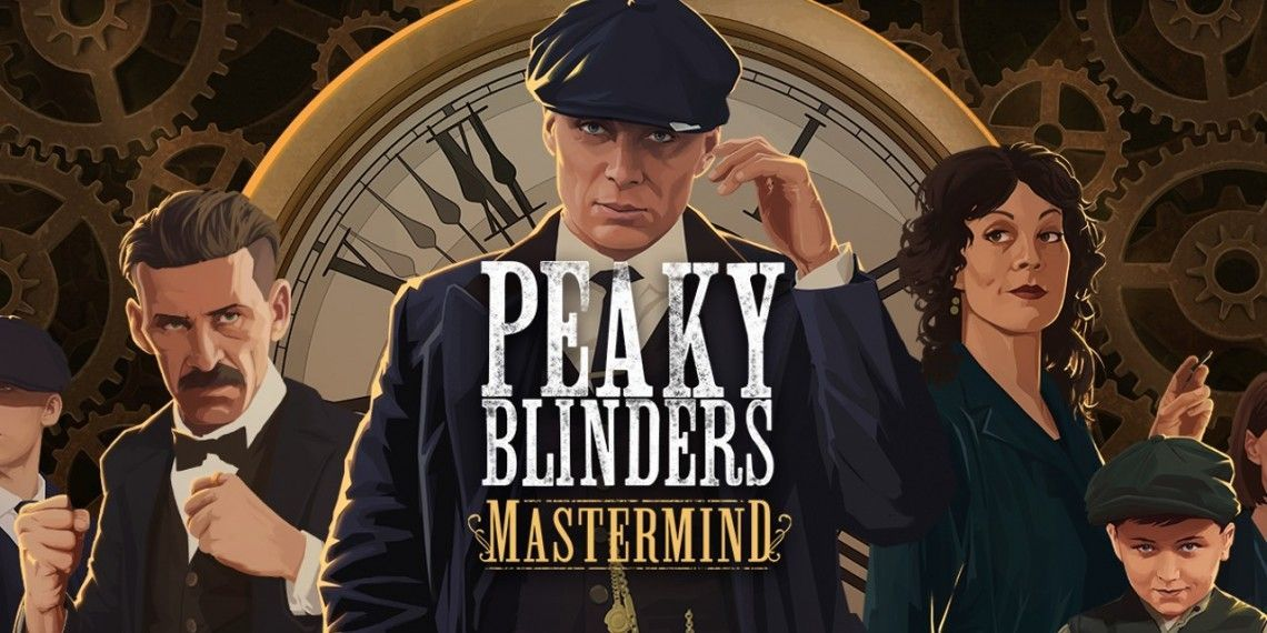 Finally, Peaky Blinders: Mastermind officially Launched Released Date for PC, Xbox One, Nintendo Switch and PC this August