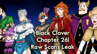 Finally, Raw Scans Leak for Black Clover Chapter 261: Asta and Yami will be Saved by Devil Vice Captain! Release Date for Black Clover Chapter 261
