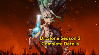 Finally, Release Date for Dr.Stone Season 2 Plot, Know What will be there in Dr. Stone Season 2?