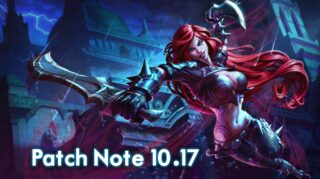 Finally, League of Legends Patch Note 10.17 Released: Lux, Yone & Nerf
