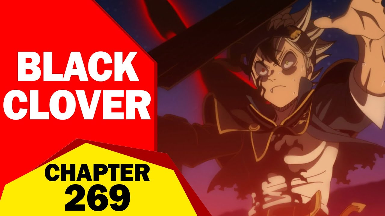 Spoilers And Raw Scan For Black Clover Chapter 269, Release, Recap, Leaks and much more.
