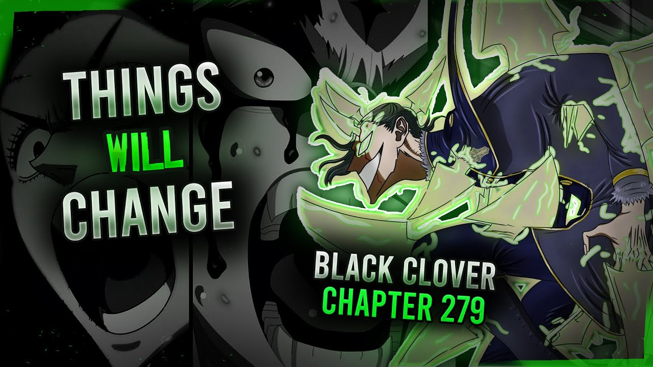 Spoilers and Release date for Black Clover Chapter 279, raw San and much more.